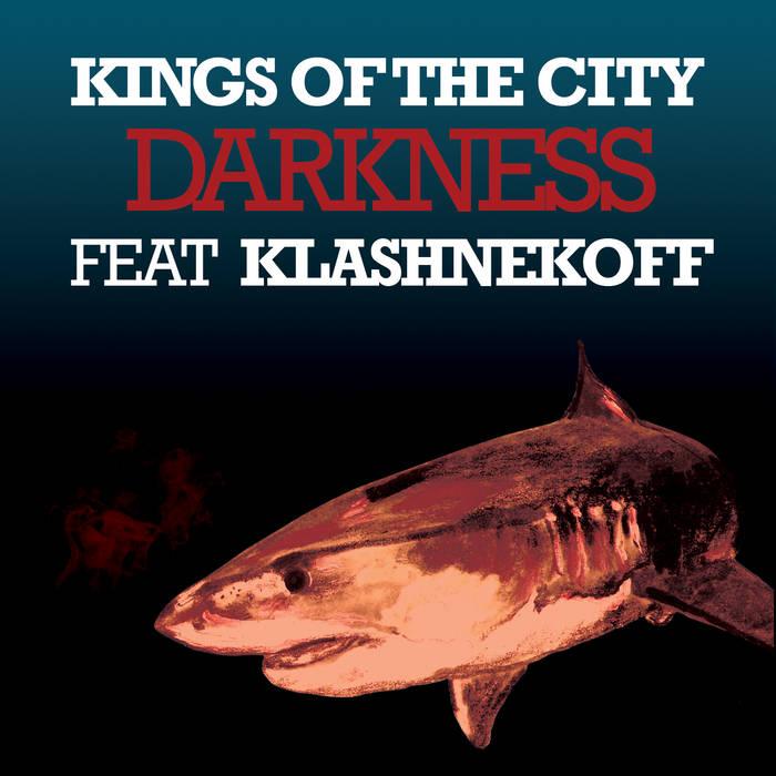 'Darkness ft. Klashnekoff' - The Single cover art