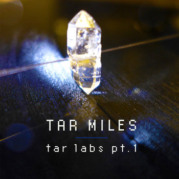 Tar Labs pt.1 cover art