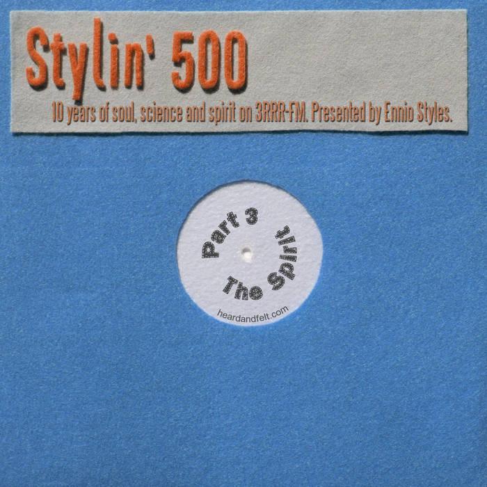 Stylin' 500 - Part 3: The Spirit cover art