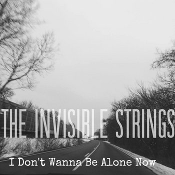 I Don't Wanna Be Alone Now cover art