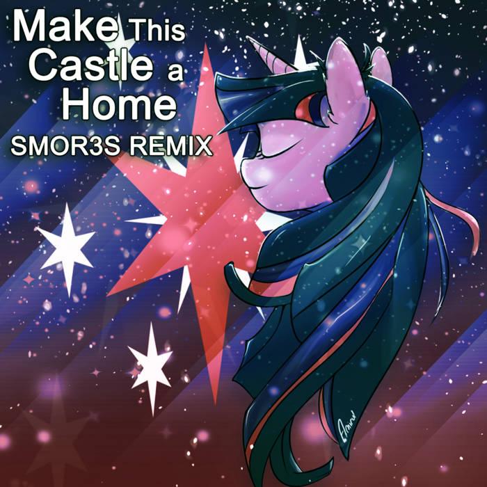 Make This Castle a Home (SMOR3S Remix) cover art