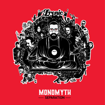 Frenic - Monomyth: Separation (2015)