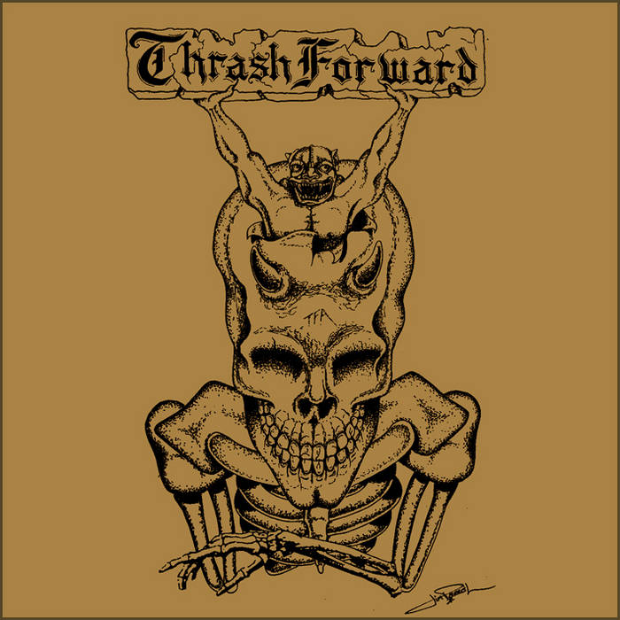 """Thrash Forward Alliance"" cover art"
