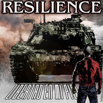 RESILIENCE - Libertad En Mi Piel (Bandcamp)
