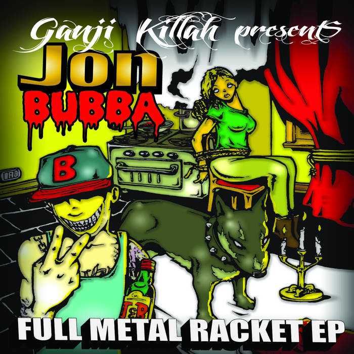 "Jon Bubba - ""Full Metal Racket"" EP cover art"