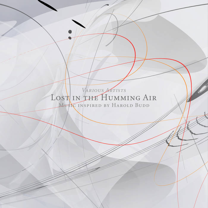 Lost In The Humming Air (Music inspired by Harold Budd) cover art