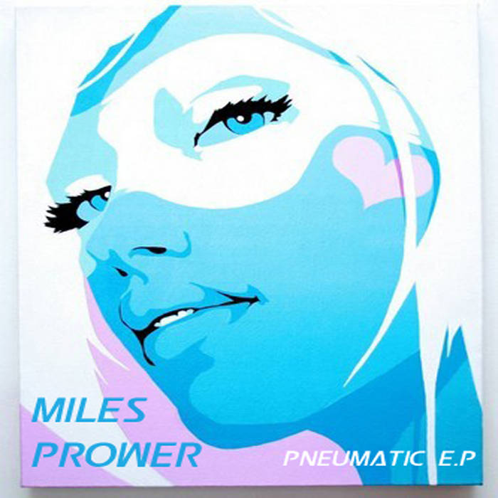 Miles Prower-Pneumatic cover art