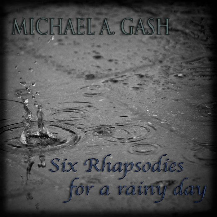 Six Rhapsodies [For A Rainy Day] cover art