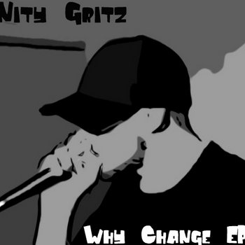 NITY - GRITZ - Why Change? cover art
