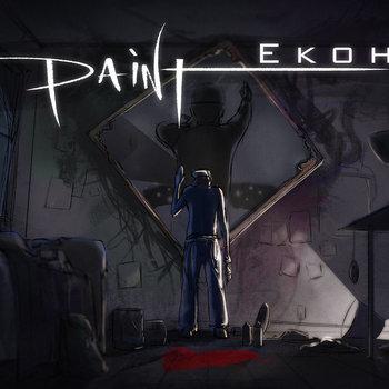 Paint- Ekoh ft. Josh Rabenold cover art