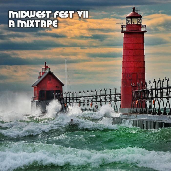 Midwest Fest VII: A Mixtape cover art
