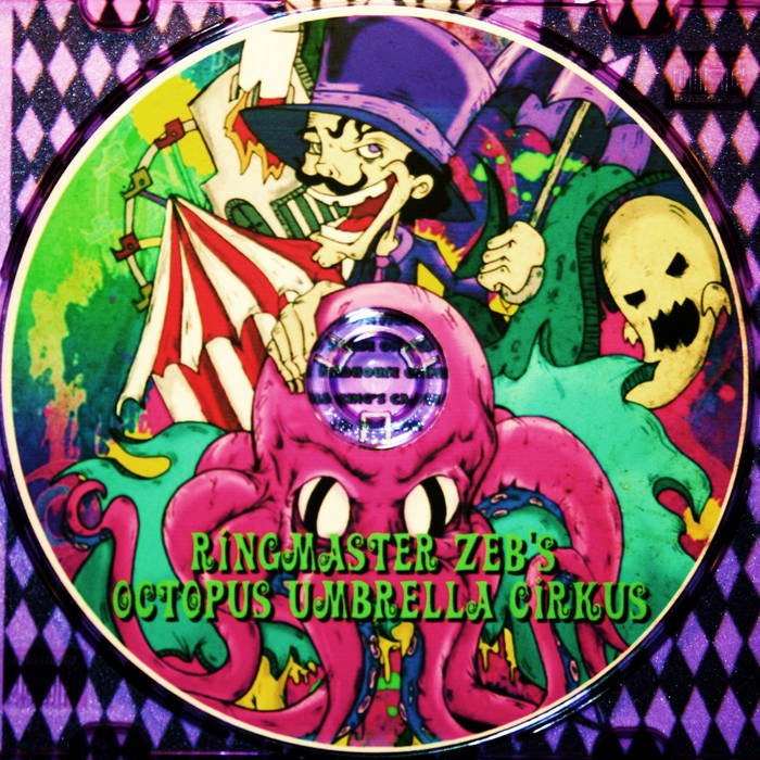 Ringmaster Zeb's-Octopus Umbrella Circus! cover art