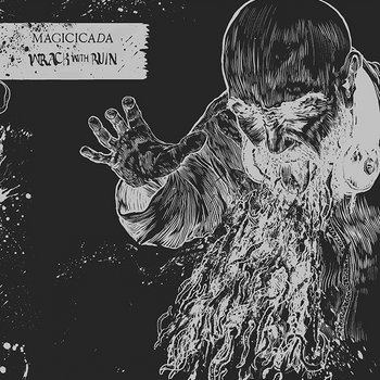 Magicicada - 'Wrack with Ruin' cover art