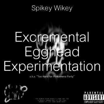 Excremental Egghead Experimentation cover art
