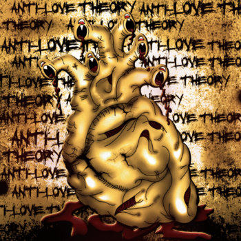 THEM FIGHTING WORDS PRESENTS: Anti-Love Theory cover art