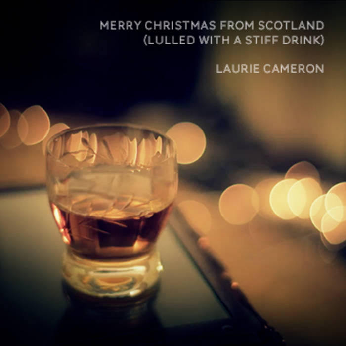 Merry Christmas from Scotland (Lulled With a Stiff Drink) cover art