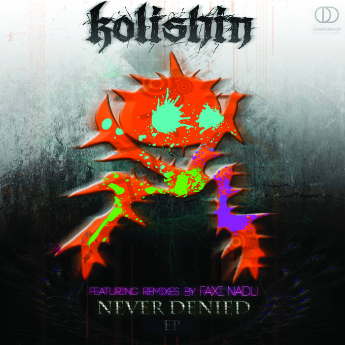 Kolishin feat. Faxi Nadu - Never Denied EP cover art