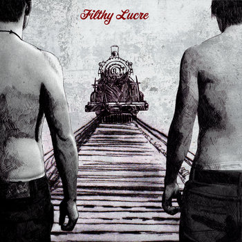 Filthy Lucre EP cover art