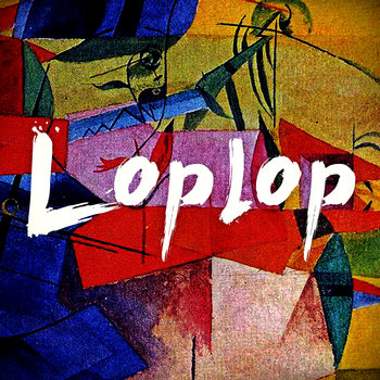 Loplop EP cover art