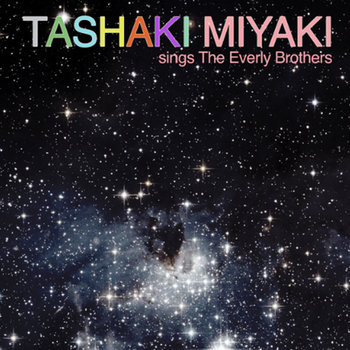 Tashaki Miyaki sings the Everly Brothers cover art