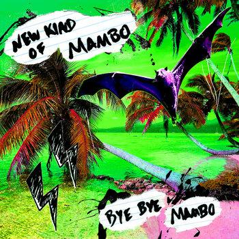 Bye Bye Mambo cover art
