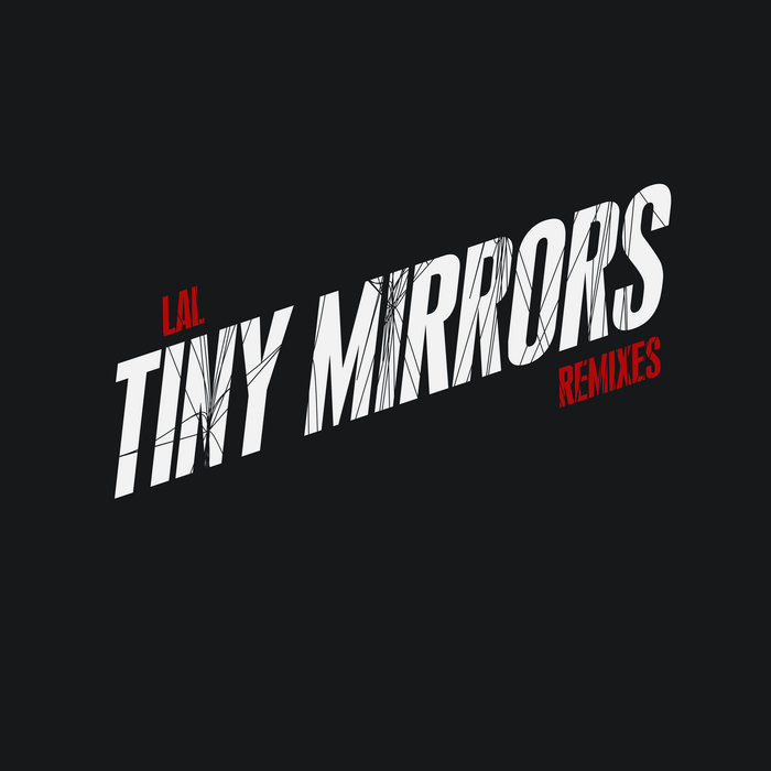 Tiny Mirrors Remix Ep cover art