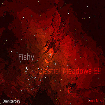 Fishy - Celestial Meadows EP cover art