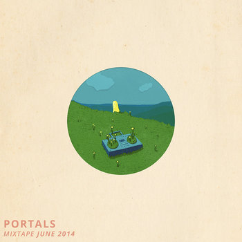Portals Mixtape, June 2014 cover art