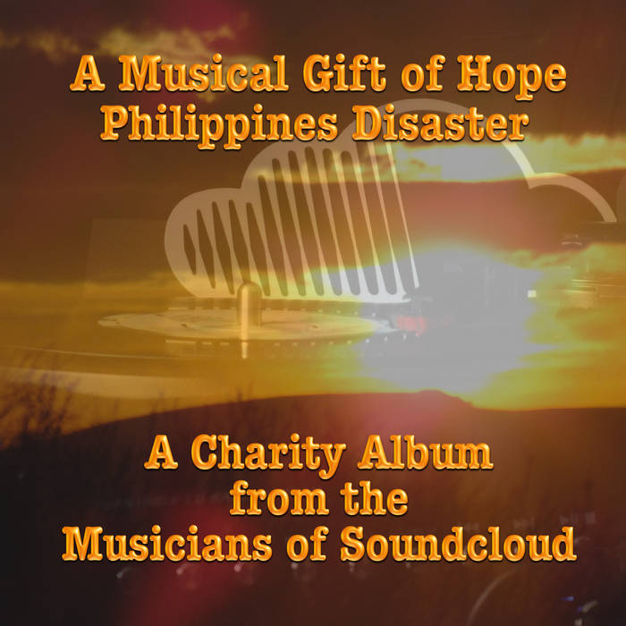 A Musical Gift of Hope (Philippines Disaster) NO LONGER FOR SALE, PLEASE DONATE DIRECTLY TO CHARITY cover art