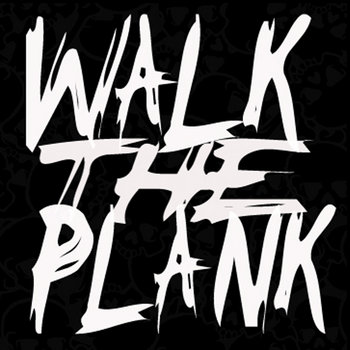 Walk The Plank EP (2010) cover art