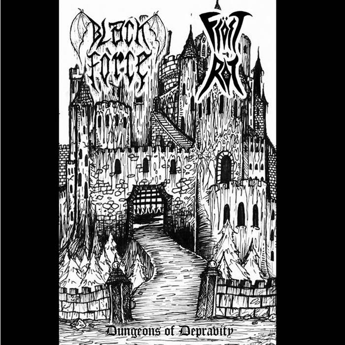 Fröst Rot/Black Force - Dungeons Of Depravity cover art