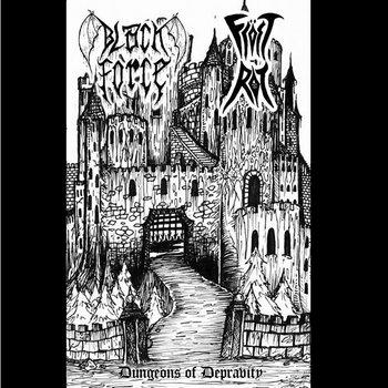 Fröst Rot/Black Force - Dungeons Of Depravity cover art