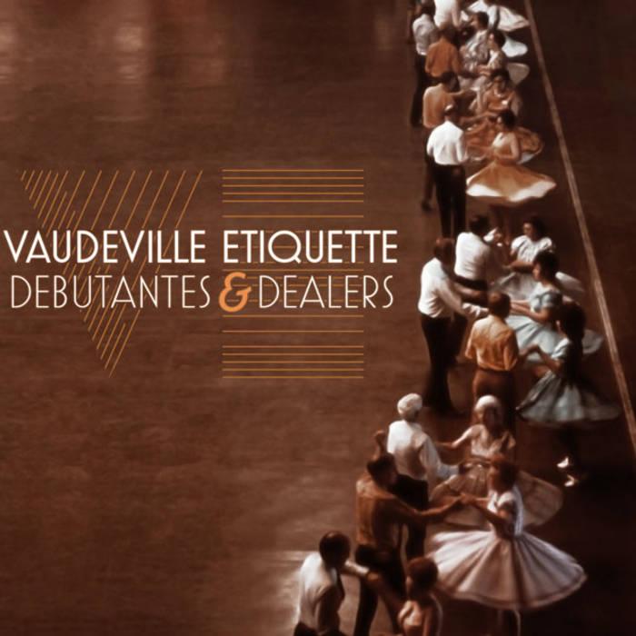 Debutantes & Dealers cover art