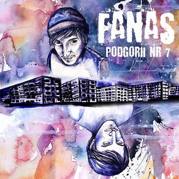 Fanas - Podgorii Nr. 7 (Rap Album) cover art
