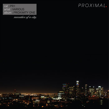 Proximity One: Narrative of a City cover art