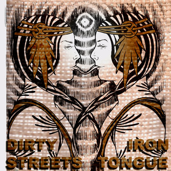 Dirty Streets/Iron Tongue split cover art