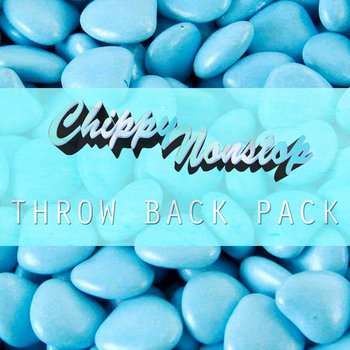 CHIPPY THROW BACK PACK cover art