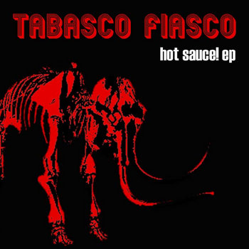 Hot Sauce! EP cover art