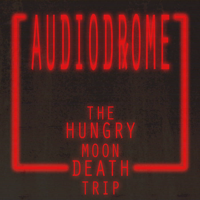 The Hungry Moon Death Trip cover art