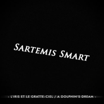 L'Iris et le gratte-ciel / A Dolphin's Dream [Deluxe Edition] cover art