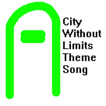 City Without Limits Theme Song cover art