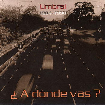 a dónde vas?  1984-1990 cover art
