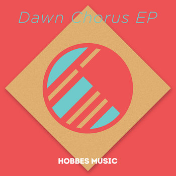 Various Artists, Dawn Chorus EP (HM003) cover art