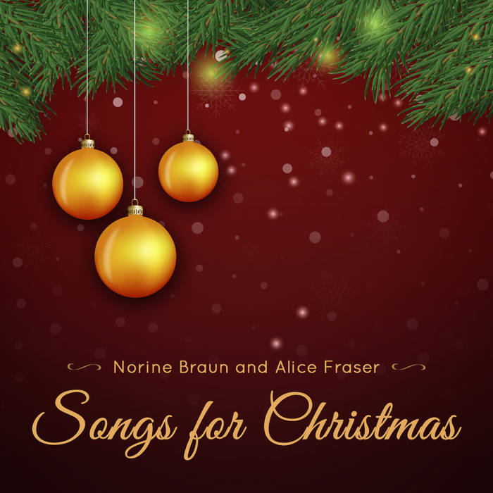 Songs for Christmas Norine Braun and Alice Fraser cover art