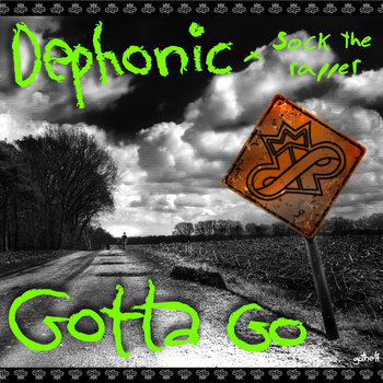 Gotta Go ft. Sock the Rapper cover art