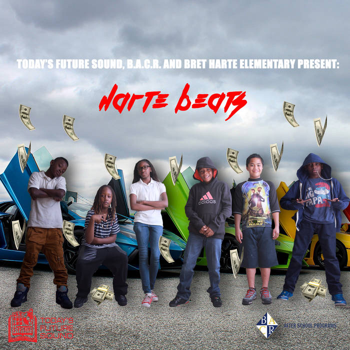 Today's Future Sound, BACR & Bret Harte Elementrary Present: Harte Beats cover art