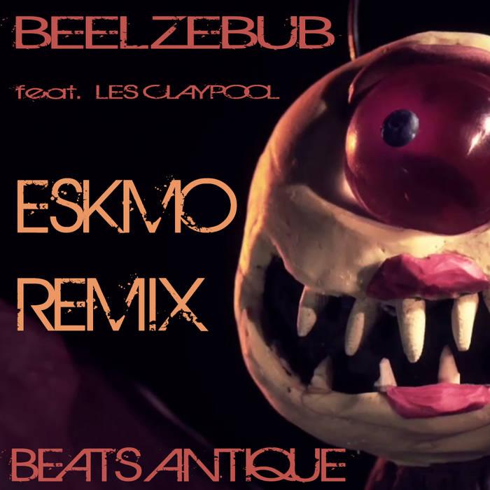 Beelzebub ft. Les Claypool - (Eskmo Remix) cover art