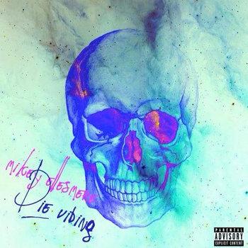 Die Vibing EP cover art