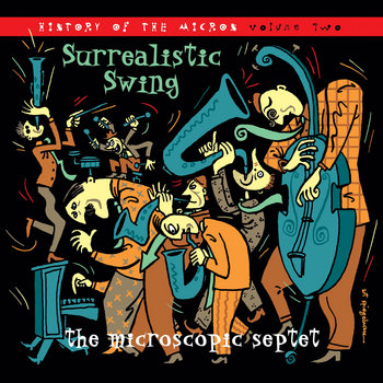 Surrealistic Swing: History of the Micros, Volume 2 cover art