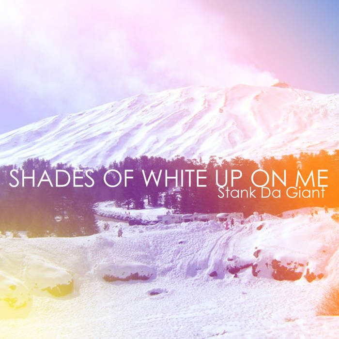 Shades Of White Up On Me cover art